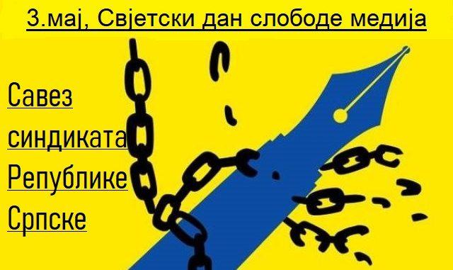 Čestitka Saveza sindikata Republike Srpske povodom 3. maja, Svjetskog dana slobode medija