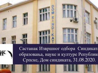 Sastanak Izvršnog odbora Sindikata obrazovanja, nauke i kulture Republike Srpske, Dom sindikata, 31.08.2020.