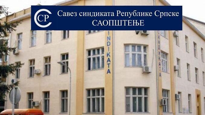 Савез синдиката Републике Српске - Саопштење